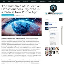 The Existence of Collective Consciousness Explored in a Radical New Phone App