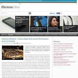 Gestion collective: à deux doigts d'un accord d'envergure pour la musique - So_cult' - ElectronLibre