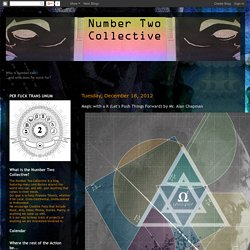 The Number Two Collective: Magic with a K (Let's Push Things Forward) by Mr. Alan Chapman