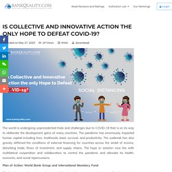 Is Collective and Innovative Action the only Hope to Defeat COVID-19?