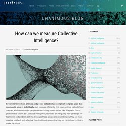How can we measure Collective Intelligence? - UNANIMOUS A.I.UNANIMOUS A.I.