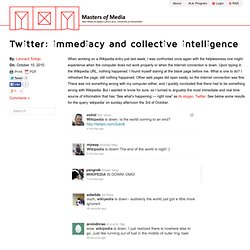 Twitter: immediacy and collective intelligence