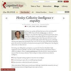 Henley: Collective Intelligence v stupidity