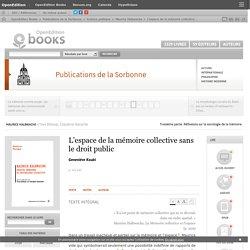 Maurice Halbwachs - L'espace de la mémoire collective sans le droit public - Publications de la Sorbonne