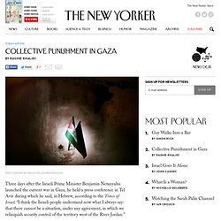 Collective Punishment in Gaza - The New Yorker
