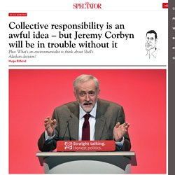 Collective responsibility is an awful idea – but Jeremy Corbyn will be in trouble without it