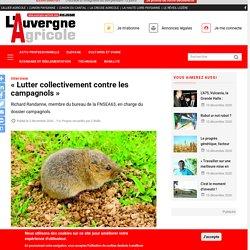 L AUVERGNE AGRICOLE 02/12/20 interview - « Lutter collectivement contre les campagnols » Richard Randanne, membre du bureau de la FNSEA63, en charge du dossier campagnols.