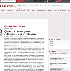 Quand la presse passe collectivement à l'offensive - EDITION