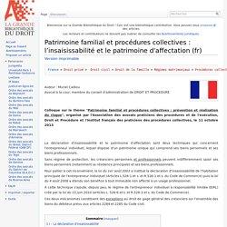 Patrimoine familial et procédures collectives : l'insaisissabilité et le patrimoine d'affectation (fr) - La GBD
