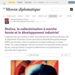 Staline, la collectivisation à marche forcée et le développement industriel, par Lionel Richard (Le Monde diplomatique, septembre 2014)