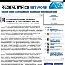 Effects of Collectivist vs. Individualist Approaches to Ethics on Sino-US Relations - Global Ethics Network