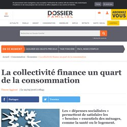 La collectivité finance un quart de la consommation