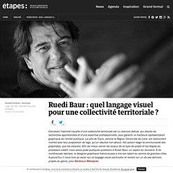Ruedi Baur : quel langage visuel pour une collectivité territoriale ?