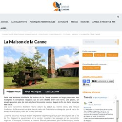 La Maison de la Canne – Collectivité Territoriale de Martinique