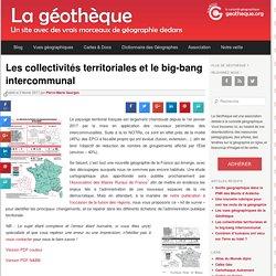 Les collectivités territoriales et le big-bang intercommunalLa Géothèque