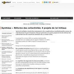 Synthèse - Réforme des collectivités: 4 projets de loi initiaux