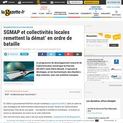 SGMAP et collectivités locales remettent la démat' en ordre de bataille