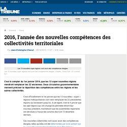 2016, l'année des nouvelles compétences des collectivités territoriales
