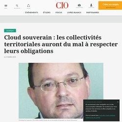 Cloud souverain : les collectivités territoriales auront du mal à respecter leurs obligations