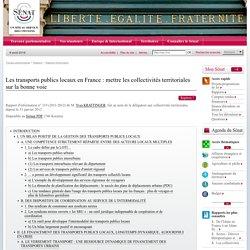 Les transports publics locaux en France : mettre les collectivités territoriales sur la bonne voie