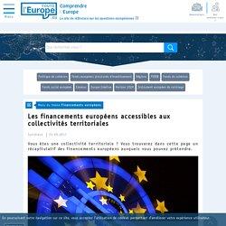 Les financements européens accessibles aux collectivités territoriales - Financements européens-Toute l'Europe