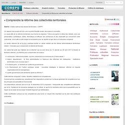 Coreps Languedoc-Roussillon - Comprendre la réforme des collectivités territoriales
