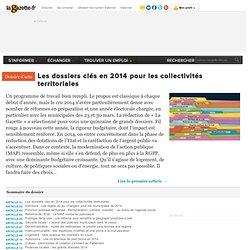 Les dossiers clés en 2014 pour les collectivités territoriales