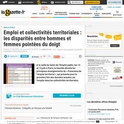 Emploi et collectivités territoriales : les disparités entre hommes et femmes pointées du doigt