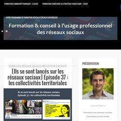 Episode 37 : les collectivités territoriales - Formation réseaux sociaux