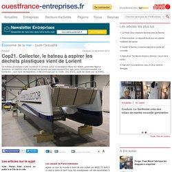 Cop21. Collector, le bateau à aspirer les déchets plastiques vient de Lorient