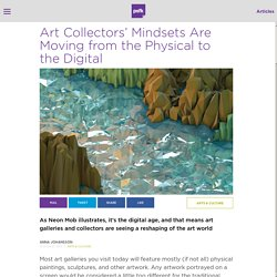 Art Collectors' Mindsets Are Moving from Physical to Digital Art