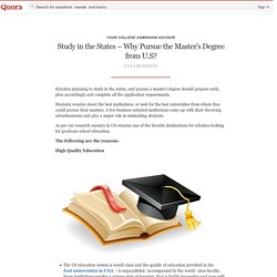 Study in the States – Why Pursue the Master's D... - Your College Admission Advisor - Quora