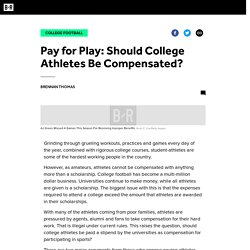 Pay for Play: Should College Athletes Be Compensated?