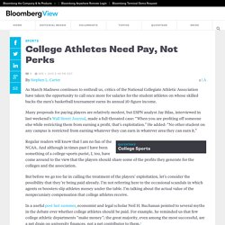 College Athletes Need Pay, Not Perks