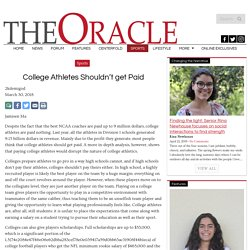 College Athletes Shouldn't get Paid – The Oracle