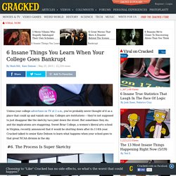 6 Insane Things You Learn When Your College Goes Bankrupt