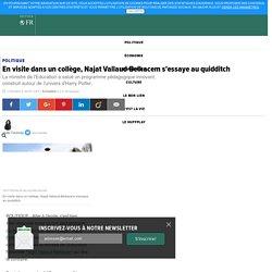En visite dans un collège, Najat Vallaud-Belkacem s'essaye au quidditch
