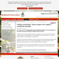Radboud - College van bestuur: 'grote zorgen' over rapport commissie-Van Rijn