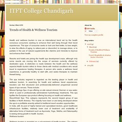 ITFT College Chandigarh: Trends of Health & Wellness Tourism