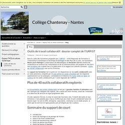 Collège Chantenay - Nantes - Outils de travail collaboratif : dossier complet de l?URFIST