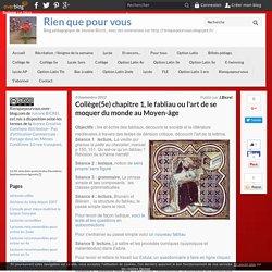 Collège(5e) chapitre 1, le fabliau ou l'art de se moquer du monde au Moyen-âge