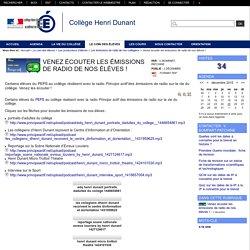 Collège Henri Dunant - Venez écouter les émissions de radio de nos élèves !