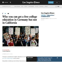 Why you can get a free college education in Germany but not in California