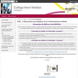 Collège Henri Wallon - EMI , L'Education aux Médias et à l'Information en 6ème