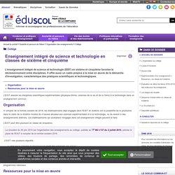 Enseignement intégré de science et technologie - EIST en sixième et cinquième