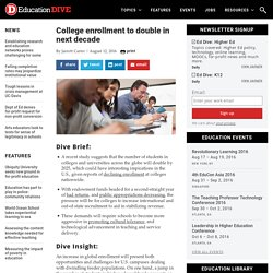 College enrollment to double in next decade