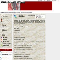 COLLEGE CLAUDE BERNARD - Exercices d'orthographe (4ème/3ème)