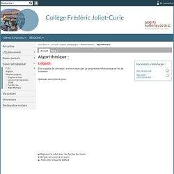 Collège Frédéric Joliot-Curie - Algorithmique :
