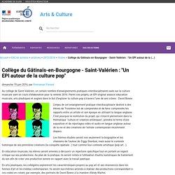 Collège Le Gâtinais : un EPI autour de la culture pop - Arts & Culture
