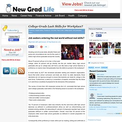 College Grads Lack Skills for Workplace?